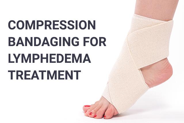 Compression Bandaging for Lymphedema Treatment